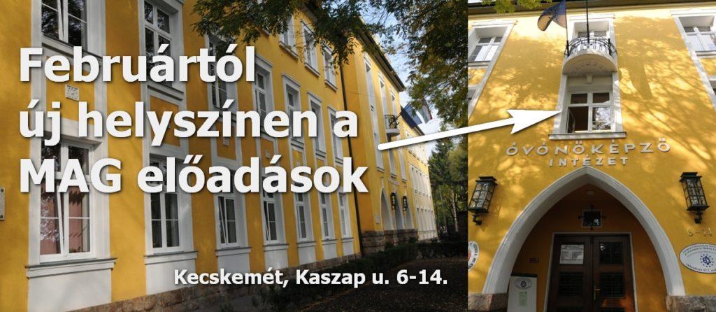 Új helyszín: Kecskemét, Kaszap u. 6-14.